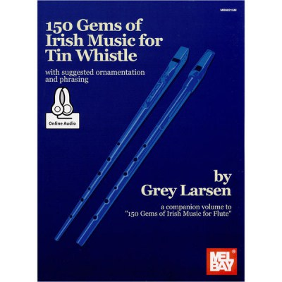 Mel Bay Grey Larsen: 150 Gems Of Irish