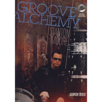 Hudson Music Groove Alchemy Stanton Moore